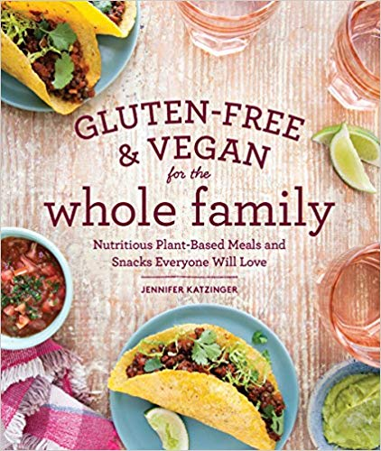 Book Review Gluten Free And Vegan For The Whole Family By Jennifer Katzinger Every Day Begins New